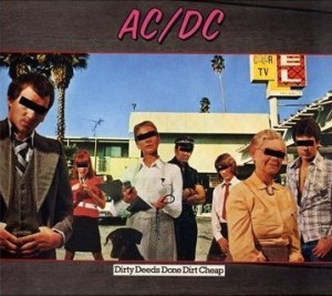AC/DC Dirty Deeds Done Dirt Cheap