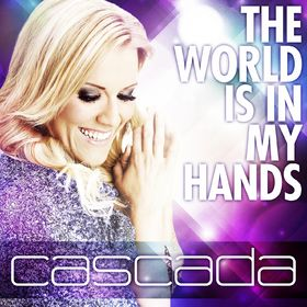 Cascada the-world-in-my-hands