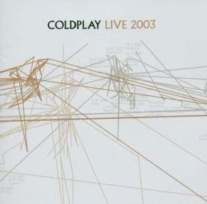 Coldplay Live 2003 CD und DVD