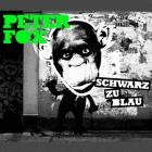 Peter Fox Schwarz zu Blau