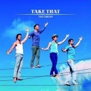 Take That The Circus 2. Single